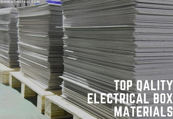 Top Qality Electrical Box Materials